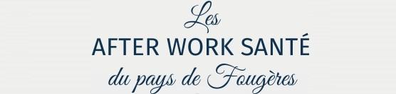 Les After Work Santé du pays de Fougères